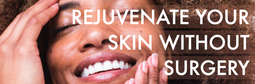Rejuvenate Your Skin Without Surgery Main Image